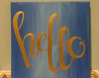 Hello canvas sign