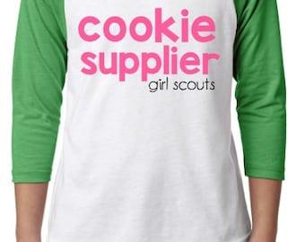 Cookie Supplier Shirt// Cookie Raglan// Girl Scout Shirt// Girl Scout Cookie Seaon Gear