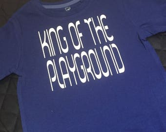 King of the playgroung long sleeve Onesie or tshirt
