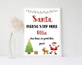 Santa Stop Here Print