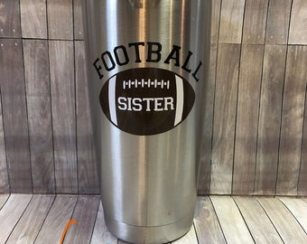 Football Sister 20oz Stainless Steel Insulated Tumbler