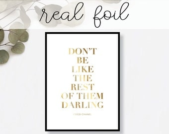 Don't Be Like the Rest of Them Darling Print // Real Gold Foil // Minimal // Gold Foil Art // Home Decor // Modern Office // Typography