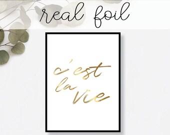 C'est La Vie Script Print // Real Gold Foil // Minimal // Gold Foil Print // Home Decor // Modern Office // Typography // Fashion Print