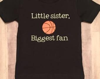 Little Sister, Biggest Fan T-shirt