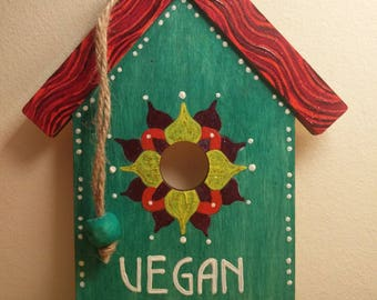 Hand Painted Wooden 'Vegan House' Decoration