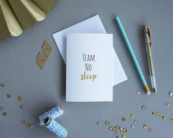 Team NO SLEEP, A6 Typography card