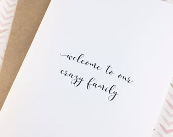 Wedding shower card/Welcome to the family card