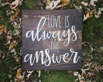 Love is always the answer wooden sign, wall decor