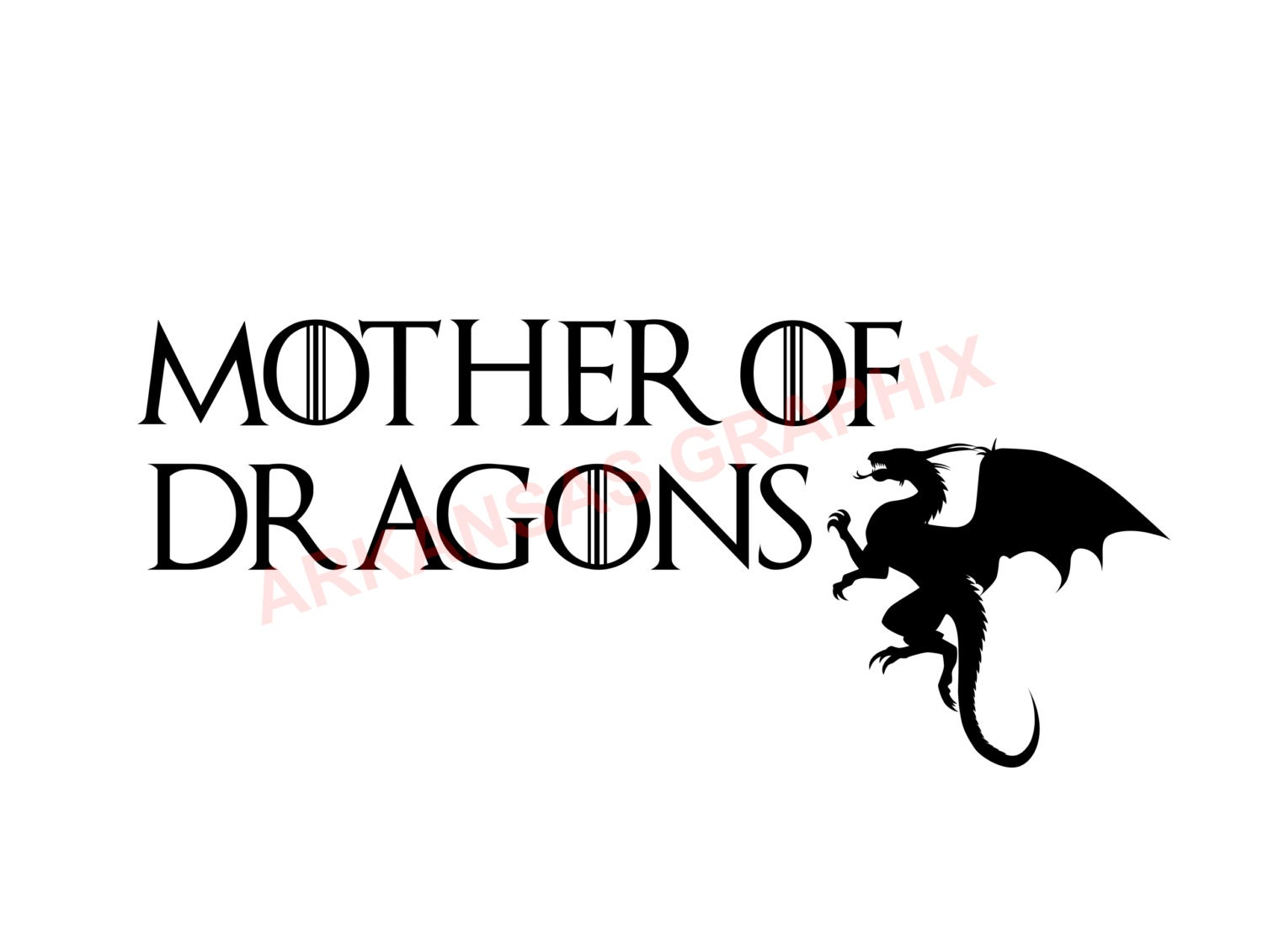 Game of Thrones Mother Of Dragons Vector/Cuttable