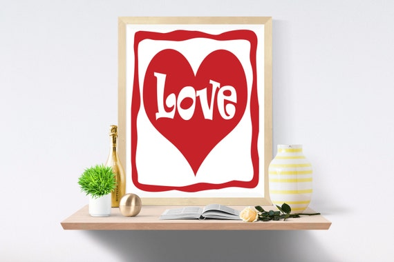 Love, Love Print, Love Poster, Love Heart, Love Sign, Love Present, Love Gift, Art Print, Wall Print, Dorm Poster, Wall Art, Wall Decor
