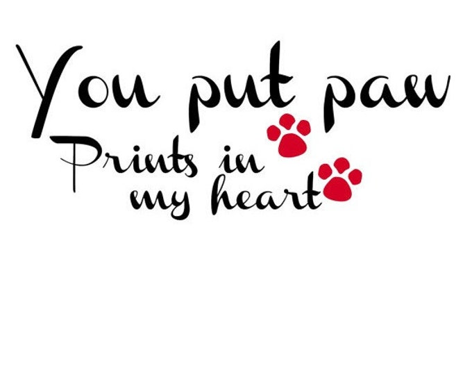 HUGE SALE EVENT paw prints, quotes, love, valentines day, t-shirt designs, shirt graphics, clip art, word art, wall art, svg files, shirt...