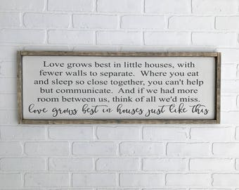 "Love Grows Best In Little Houses | 11.75""x33.5"" 