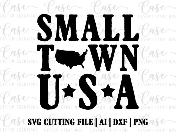Small Town Usa Svg Cutting File Ai Png And Dxf – Fondos de Pantalla