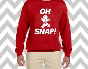 Oh Snap Gingerbread Man Unisex Funny Christmas Sweatshirt  Crew Neck Sweatshirt Ugly Christmas Sweatshirt  Christmas Cookie Sweater
