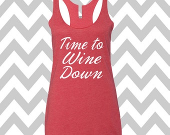 Time To Wine Down Tank Top Running Tee Exercise Tank Wine Tee Running Tank Top Cute Womens Gym Tank Top Funny Workout Wine Drinking Tank Top