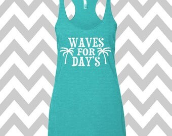 Waves For Days Tank Top Summer Tank Top Mermaid Tank Top Racerback Tri Blend Workout Tank Funny Tank Vacation Tank Beach Tank