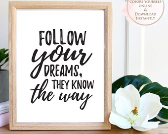 Printable wall art, Follow Your Dreams, Printable Quote, Wall Art Prints, Motivational Art, Printable Art, Home decor, Printable Gift, Print