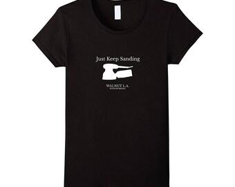 Women's Just Keep Sanding - T-Shirt - Black