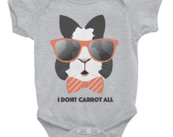 I Dont Carrot All Onesie- ZuzuPumkinLove Infant Onesie -Bunny Onesie - Rabbit Onesie - Baby Onesie -