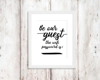 Be Our Guest - Wifi Password Art - Instant Download - Wall Art Printable - Guest Room Decor - Word Art - Digital Artwork - Guest Room Print
