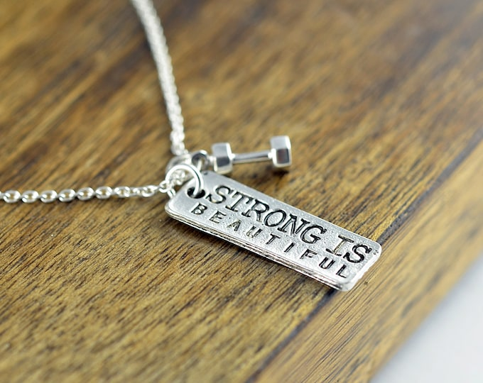 Personalized Fitness Necklace - Strong Is Beautiful Necklace - Fitness, Cross Fit, Silver Necklace - Fitness Gifts , Fitness Jewelry