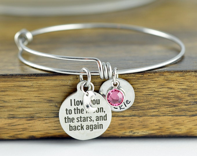 I Love You To The Moon And Back - Personalized Bangle Bracelet - Mothers Jewelry - Mothers Day Gift - Grandmother Gift - Mothers Bracelet