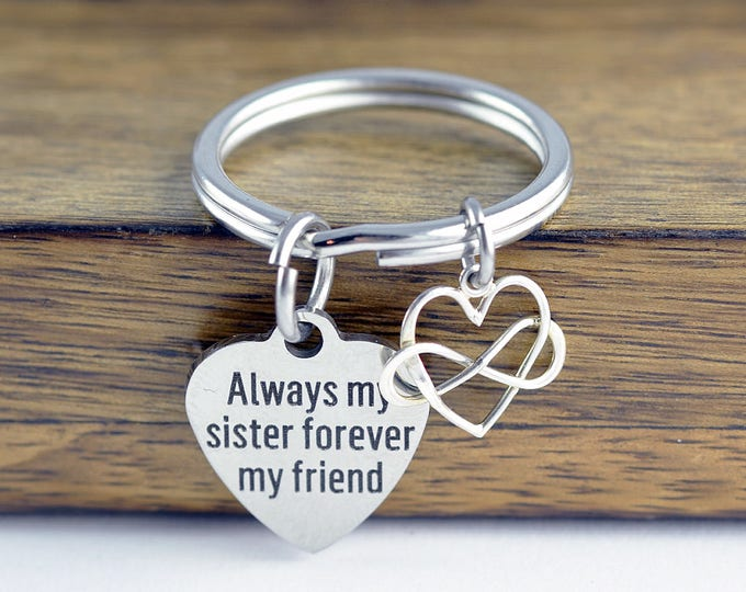 Always My Sister Forever My Friend Keychain, Gift for Sister, Sister Gift, Sister Keychain, Personalized Keychain, Best Friend Jewelry