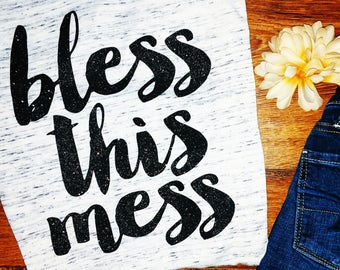 Bless This Mess tee soft v-neck