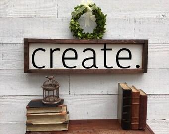 Create sign, vintage Home Decor
