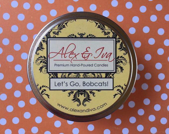 Let's Go Bobcats! - 8 oz. tin
