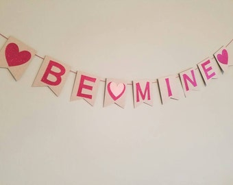Be mine glitter banner; valentines day decor: valentines day banner