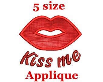 Lips Applique Machine Embroidery Design. Valentine's Day Kiss Me Embroidery Design. Kiss Me Applique Machine Embroidery Design.