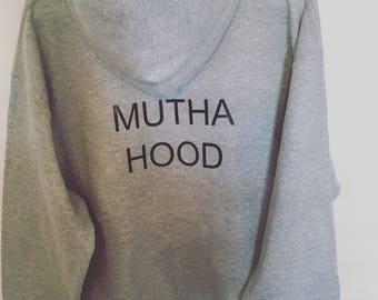 Mutha hood - hoodie