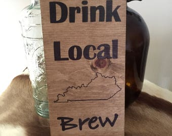 Drink Local Brew Sign