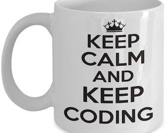 keep calm and keep coding coffee mug for coders