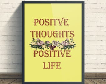 Inspirational Quote Wall Art, Positive Thoughts Positive Life Quote, Yellow Decor, Motivational Minimalist Typography, Printable Quote