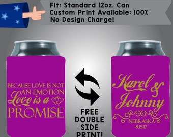 Because Love Is Not an Emotion Love Is a Promise Names State Date Collapsible Fabric Wedding Cooler Double Side Print (w68)