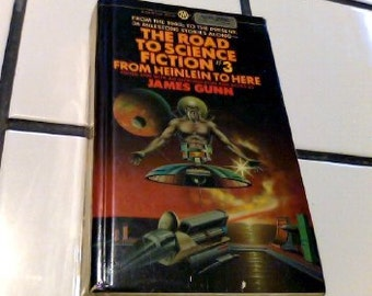 The Road to Science Fiction #3 From Heinlein to Here by James Gunn-hardback