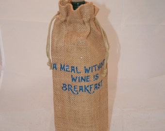 A Meal without Wine is Breakfast -  Jute Wine Bag