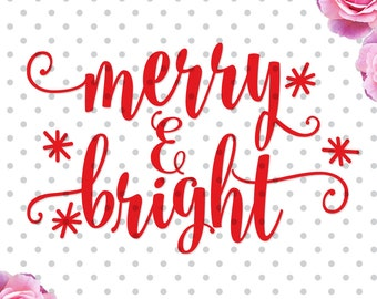 Merry and Bright svg, cutting file, christmas svg, christmas dxf, Cricut Design Space, Silhouette Studio, winter svg, Christmas sayings