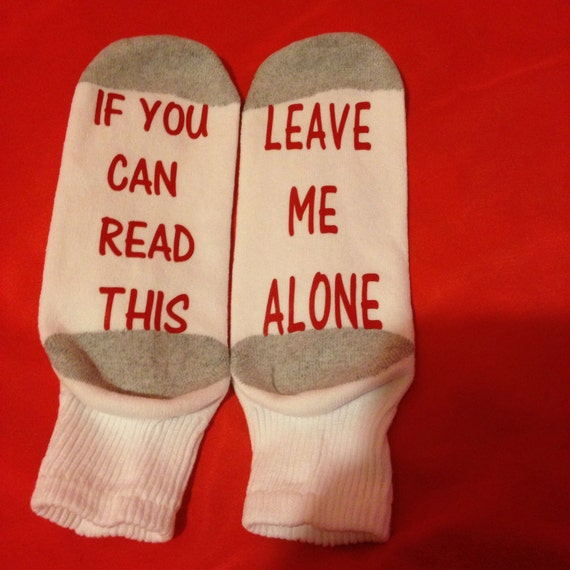 Socks if you can read this ... leave me alone