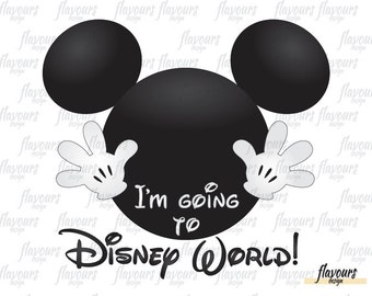 Mickey Im Going To Disney World - INSTANT DOWNLOAD - Disney Cruise - Family Vacation