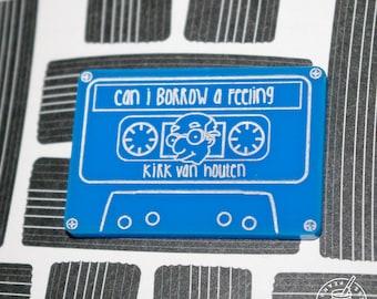 Simpsons - Kirk van houten - Can I borrow a feeling mixtape pin badge, magnet