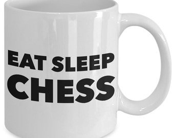 Chess Gift Coffee Mug - Eat Sleep Chess - Unique gift mug for him, her, husband, wife, boyfriend, men, women