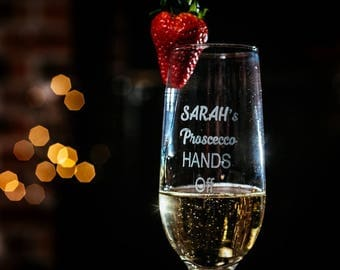 Personalised engraved champagne flute - Sarah's Prosecco Hands Off