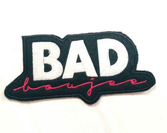 Bad N Boujee Patch