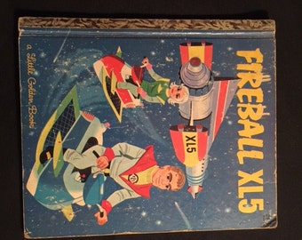 "A Little Golden Book #546 ""Fireball XL5"""