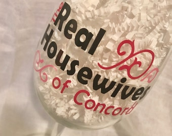 Real Housewives of... decal/wine glass