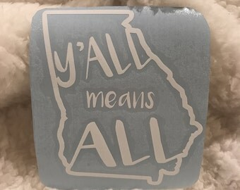 YALL MEANS ALL - Georgia