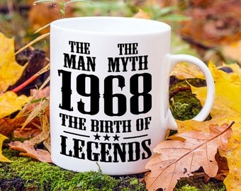 Born In 1968, 49th Birthday Present, Mens 49th Birthday Gift, Year Of Legends, The Man The Myth, Gifts For Him, Fathers Day Gift, 1960s Mug